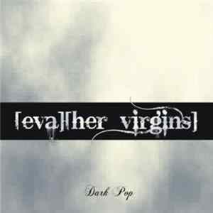 Eva & Her Virgins - Dark Pop flac