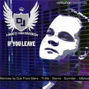 Marco Van Bassken - If You Leave flac