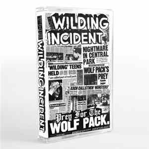The Wilding Incident - Prey For The Wolfpack flac