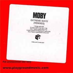 Moby - Extreme Ways (Remixes) flac