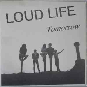 Loud Life - Tomorrow flac