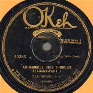 Red Henderson - Automobile Ride Through Alabama-Part 1 / Automobile Ride Through Alabama-Part 2 flac