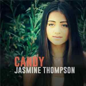 Jasmine Thompson - Candy (Live Version) flac