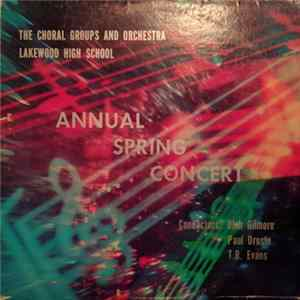 Lakewood High School Choir, Lakewood High School Orchestra - Annual Spring Concert flac