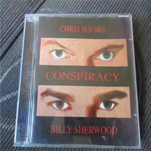 Chris Squire, Billy Sherwood - Conspiracy flac
