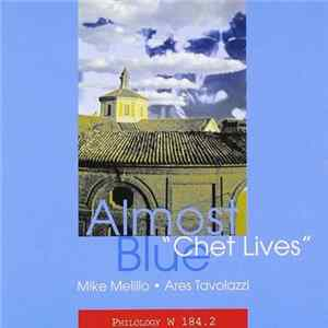 Mike Melillo - Ares Tavolazzi - Almost Blue-Chet Lives flac