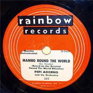 Pepi Adorno And His Orchestra - In A Shanty In Old Shanty Town Mambo / Mambo Round The World flac
