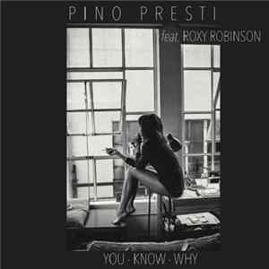 Pino Presti Featuring Roxy Robinson - You Know Why flac