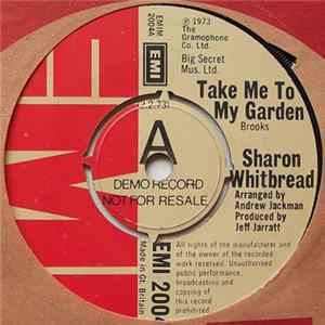 Sharon Whitbread / Sharon Whitbread & Fred - Take Me To My Garden / Lady Girl flac