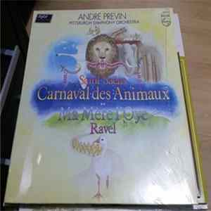 Saint-Saëns / Ravel — André Previn - Pittsburgh Symphony Orchestra - Carnaval Des Animaux / Ma Mère L'Oye flac