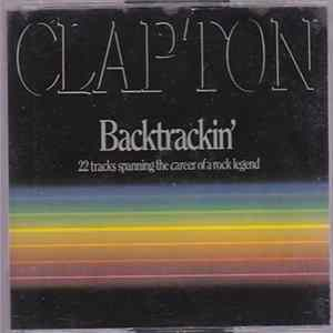 Eric Clapton - Backtrackin' (22 Tracks Spanning The Career Of A Rock Legend) flac