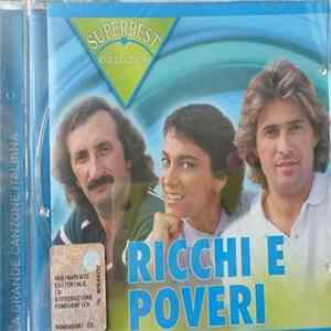 Ricchi E Poveri - Superbest Collection flac