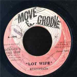 The Ethiopians / The Crystalites - Lot Wife / Lot Wife (Version) flac