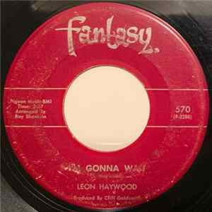 Leon Haywood - I'm Gonna Wait / You're All For Yourself flac
