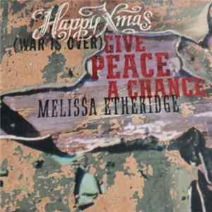 Melissa Etheridge - Happy Xmas (War Is Over) / Give Peace A Chance flac