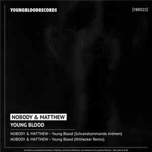 Nobody & Matthew - Young Blood flac