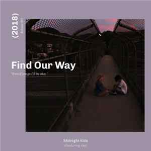 Midnight Kids - Find Our Way (feat. Klei) flac
