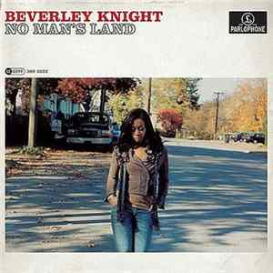 Beverley Knight - No Man's Land flac