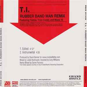 T.I. Featuring Twista, Trick Daddy And Mack 10 - Rubber Band Man (Remix) flac