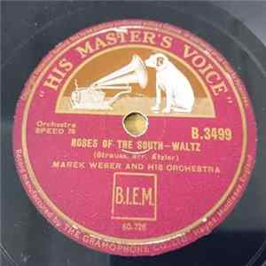 Marek Weber And His Orchestra - Roses Of The South / Vienna Bon Bons flac