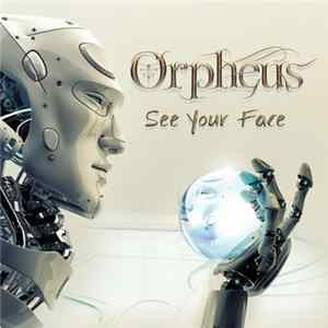 Orpheus - See Your Face flac