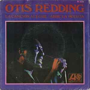 Otis Redding - La Cancion Alegre / Abre La Puerta flac