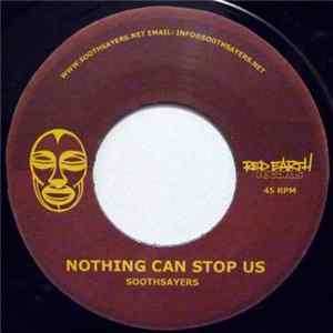Soothsayers - Nothing Can Stop Us / Take Me High flac
