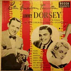 Jimmy Dorsey And His Orchestra With Bob Eberly And Helen O'Connell - Latin American Favorites flac
