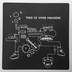 Various - This Is Your Machine flac