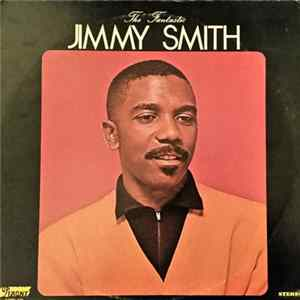 Jimmy Smith - The Fantastic Jimmy Smith flac