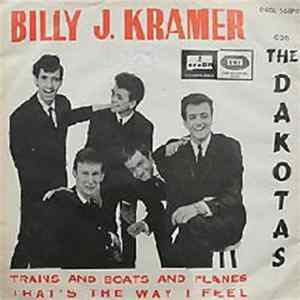 Billy J. Kramer And The Dakotas - Trains And Boats And Planes flac