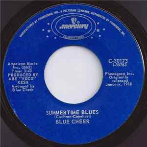 Blue Cheer / Blues Magoos - Summertime Blues / (We Ain't Got) Nothin' Yet flac
