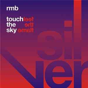 RMB - Touch The Sky / Feel The Flame flac